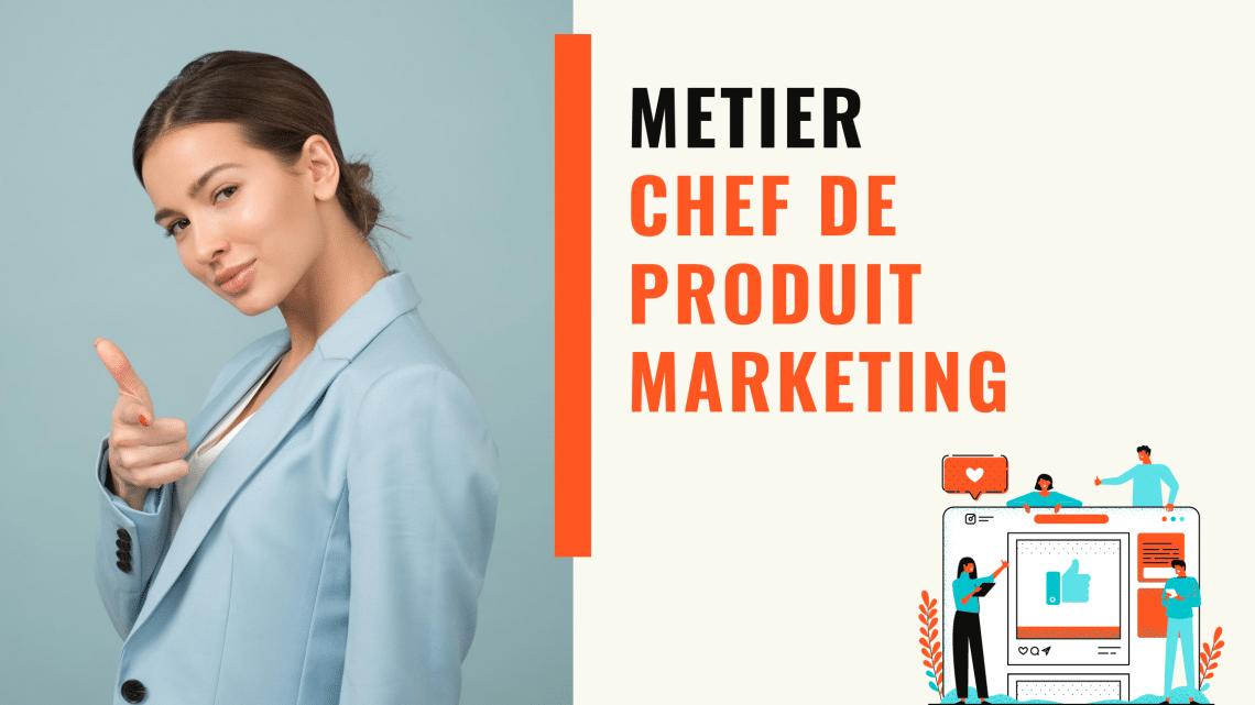 definition métier chef de produit marketing