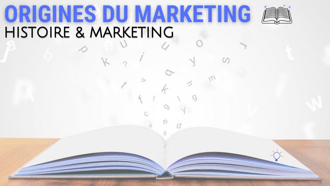 origines du marketing